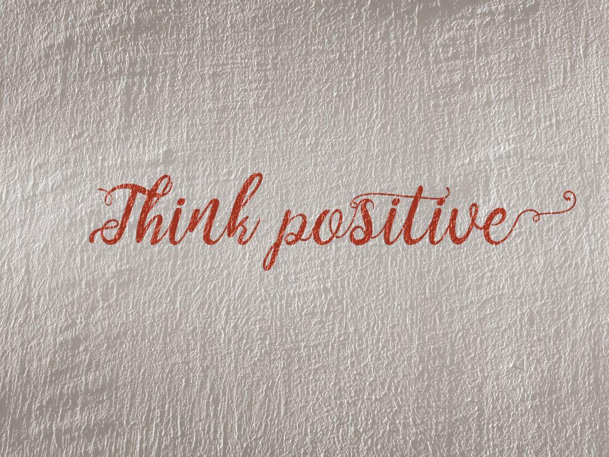 Razmišljaj pozitivno!